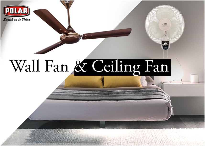 Know About the Different Benefits of Using Wall and Electric Ceiling Fans