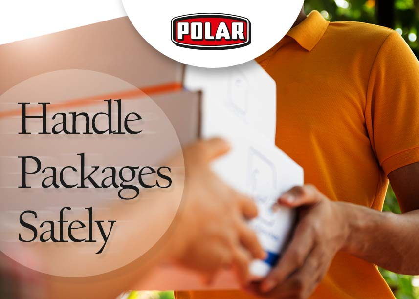 Handle Packages Safely- Polar