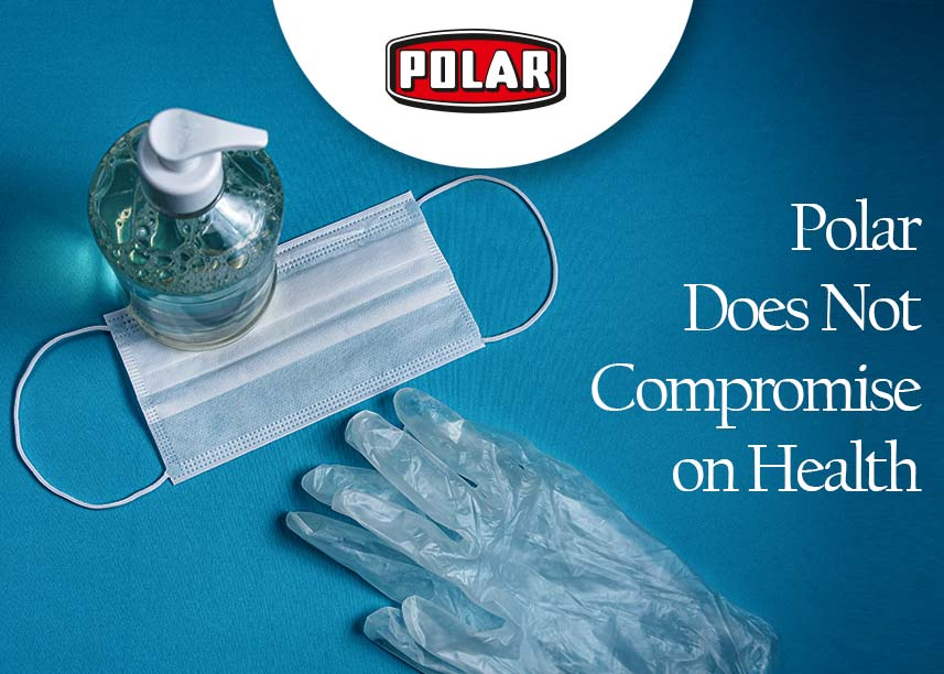 Polar Prioritizes Health and Safety