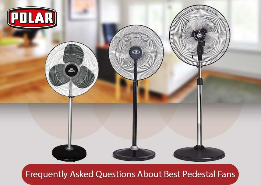 Best Pedestal Fans - PolarIndia