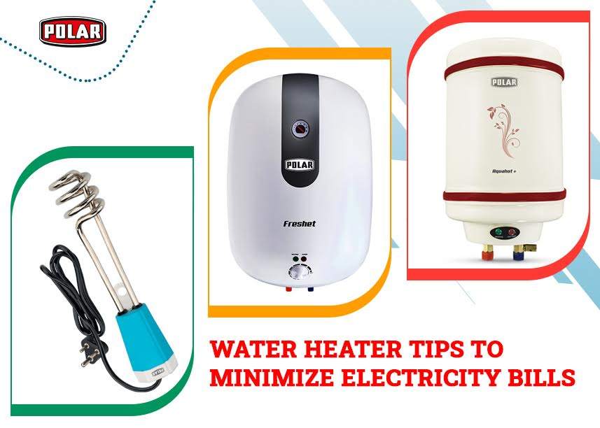 Water Heater Tips to Minimize Electricity Bills