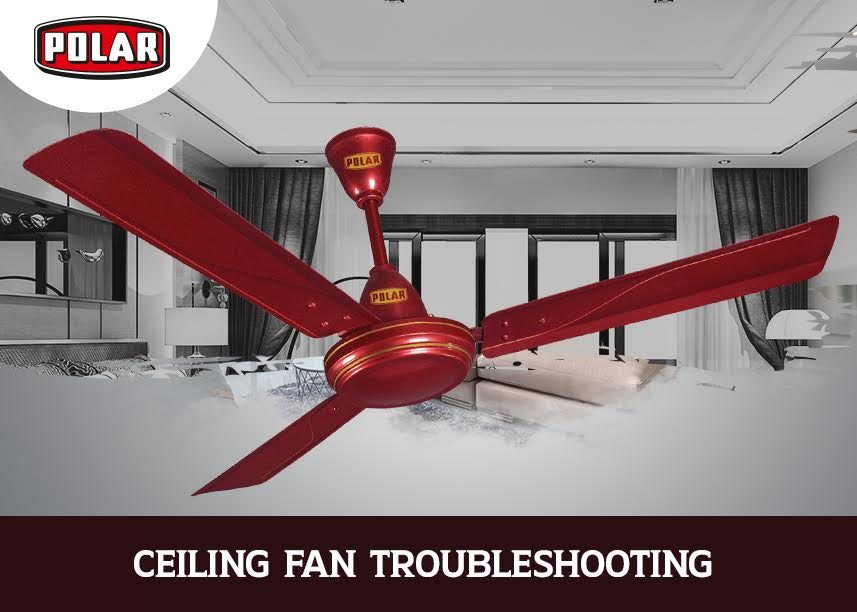 high speed ceiling fan troubleshooting